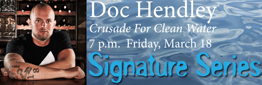 Doc-Hendley-Signature-Series
