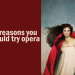 Six-reasons-you-should-try-opera